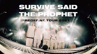 Survive Said The Prophet – Redefine Tour 2021.02.14-21 digest