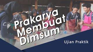 Ujian Praktik Prakarya Membuat Dimsum SMP Mutiara Bunda