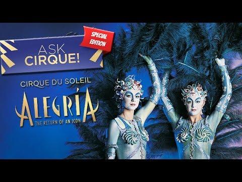 THIS JUST IN: Exclusive Scoop on Alegría Return   #AskCirque: Special Edition   Cirque du Soleil
