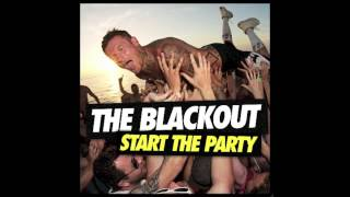 Throw It All Away by The Blackout (Start The Party)