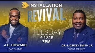 God, Get The Glory   Dr. E. Dewey Smith, Jr.   Installation Revival