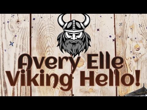 Avery Elle Outlaid Hello Viking!