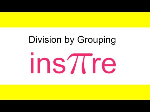 Division by Grouping Tutorial