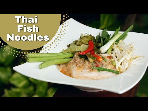 Thai Food – Fish Noodle  Soup Recipe (Kanom Geen)