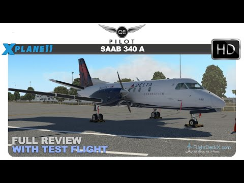 [X-Plane 11] LES SAAB 340A | Full Review and Test Flight | K