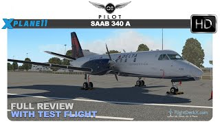 [X-Plane 11] LES SAAB 340A | Full Review and Test Flight | KSNA ✈ KLAX