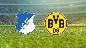 🔴LIVE - TSG 1899 Hoffenheim - Borussia Dortmund