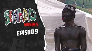 Senario (Season 5) | Episod 9