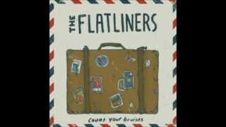 Watch Flatliners Sticky Bastards video