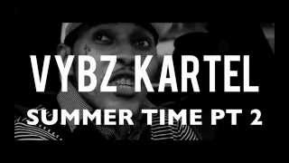 Download Vybz Kartel - Summer Time (Pt 2) [Summer Wave Riddim] NEW 2012 MP3 song and Music Video