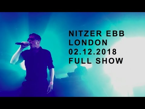 Nitzer Ebb live London 2 December 2018 - full show
