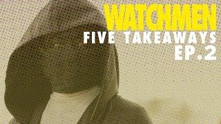 'Watchmen' Episode 2 Reaction: Five Immediate Takeaways | The Ringer
