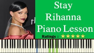 Stay Rihanna Piano Lesson   Chords   How To Play Stay By Rihanna   Piano Notes