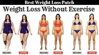 Best Weight Loss Patch | Weight Loss Without Exercise