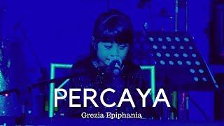Download Percaya - Grezia Epiphania