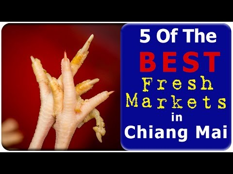 Chiang Mai - 5 Of The Best Fresh Markets