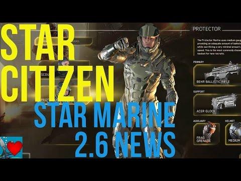 Star Citizen 2.6 Star Marine News