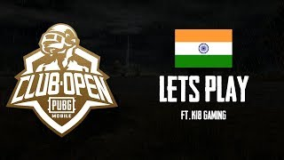 PUBG Mobile Club Open - Let's Play (India)