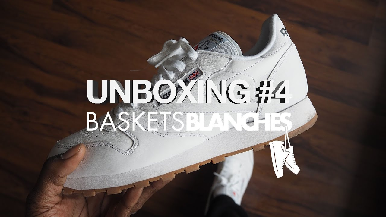 d5e9159957a Unboxing  4 by Baskets Blanches - Reebok Classic Leather OG White ...