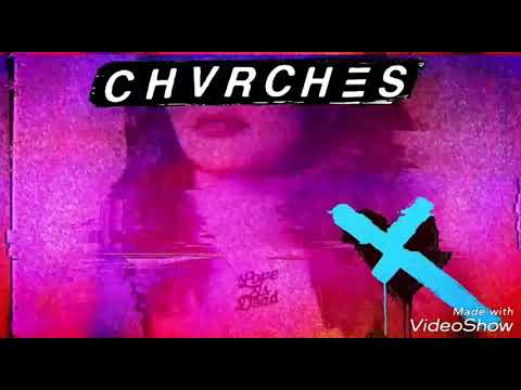 CHVRCHES - God,s Plan