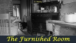 Learn English Through Story - The Furnished Room by O Henry