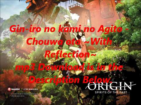 Gin-iro no kami no Agito - Chouwa oto ~With Reflection~ mp3 Download