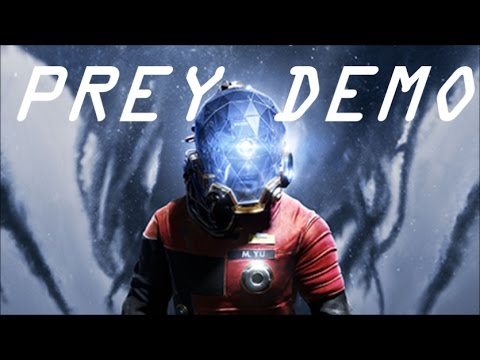 Prey - Full Demo (No Commentary)
