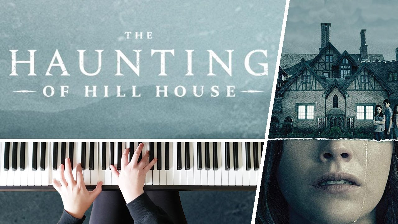 Opening Theme The Haunting Of Hill House Piano Cover Youtube