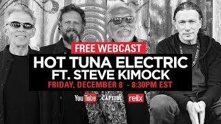 Hot Tuna Electric ft. Steve Kimock | 12/8/17 | Live From The Capitol Theatre | Full Show