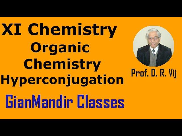 XI Chemistry | Organic Chemistry | Hyperconjugation by Ruchi Ma'am