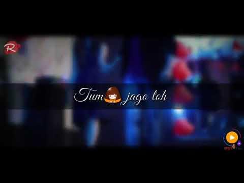Tum Jago Toh Neend Hame Na Aayegi (Killer) Sad WhatsApp Status Song