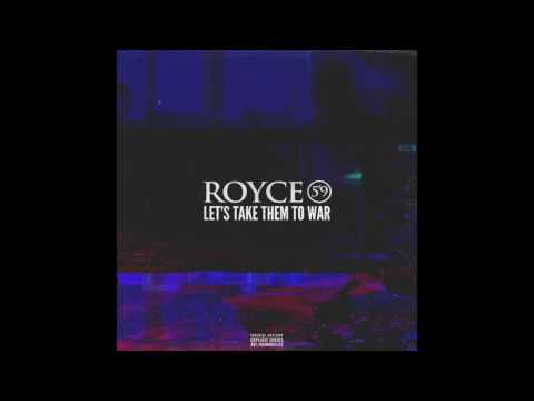 Royce 5'9 - Let's Take Them To War (Freestyle)