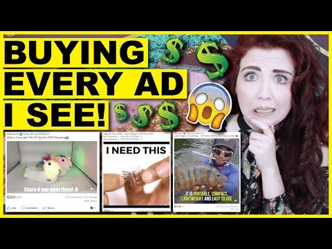 Buying EVERY Advertisement I see!