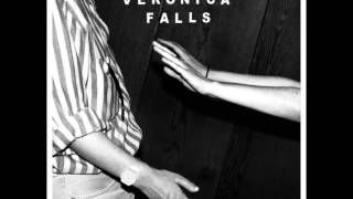 Veronica Falls - Falling Out