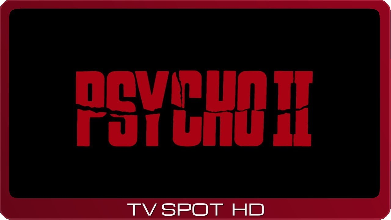 Psycho II ≣ 1983 ≣ TV Spot #2