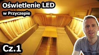 Oświetlenie LED w Przyczepie Kempingowej - Montaż / Część 1 (Vlog #123)