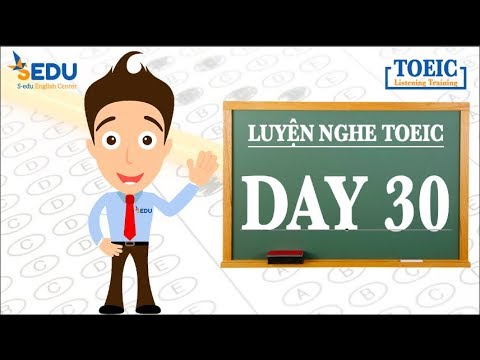 Luyện nghe TOEIC Part 1 (tả tranh) – Day 30