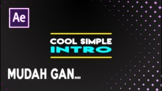 After Effect Tutorial - Make a Cool Simple Intro (Bahasa Indonesia)