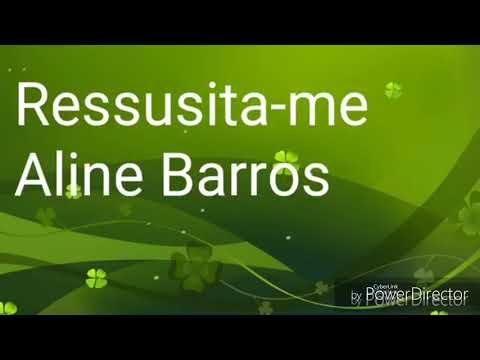 Ressusita-me  Aline Barros  Com legenda e playback com saxofone