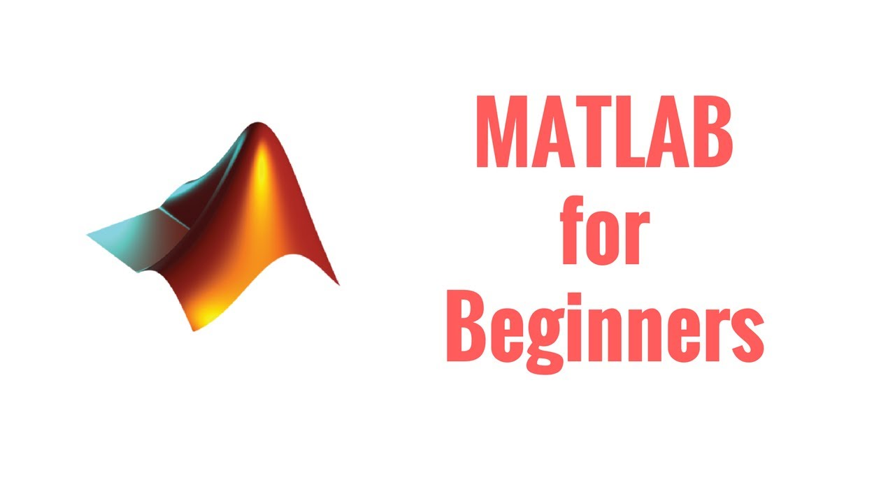 Complete MATLAB Tutorial for Beginners