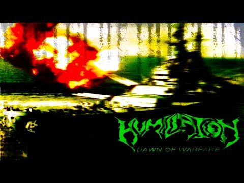 • HUMILIATION - Dawn of Warfare [Full-length Album] Old School Death Metal