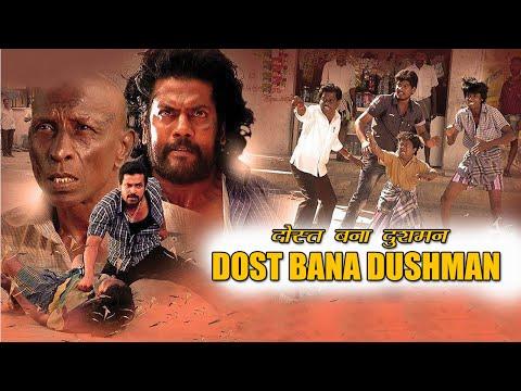 DOST BANA DUSHMAN (2018) Latest Hindi Dubbed South Action Movies | Dubbed Action Movie | South Movie