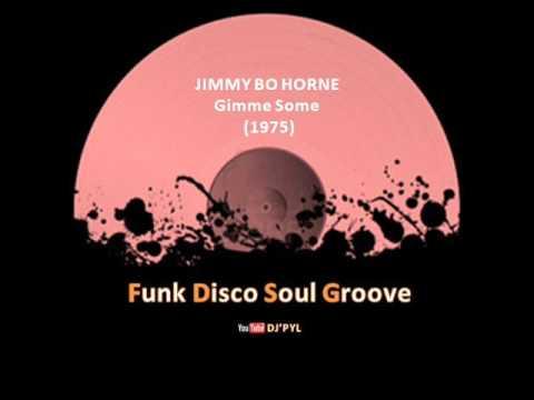 JIMMY BO HORNE  Gimme Some 1975