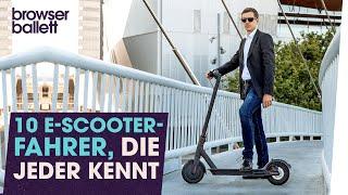 10 E-Scooter-Fahrer, die jeder kennt