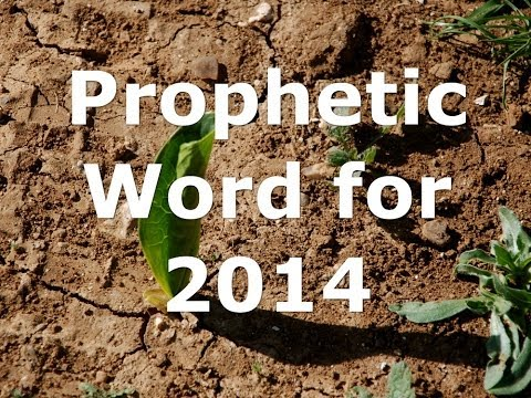 Prophetic Word for 2014