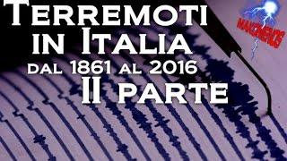 Terremoti in Italia: dal 1861 al 2016 (parte 2)