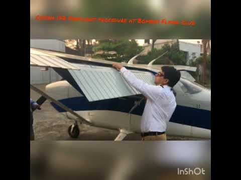Cessna 172 PreFlight Inspection procedure to be followed at The Bombay Flying Club's College