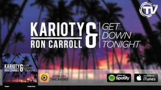 Karioty & Ron Carroll - Get Down Tonight (Radio Edit) - Time Records