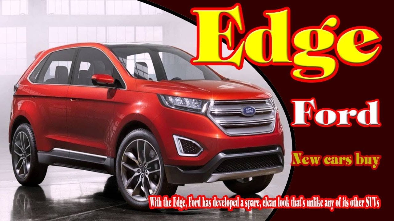 2018 ford edge sport  2018 ford edge sport changes  2018 ford