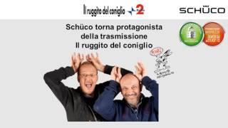promo 2017 primavera - Schüco protagonista a Il ruggito del coniglio